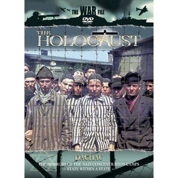 The Holocaust: Dachau (Green Valley Film Productions)